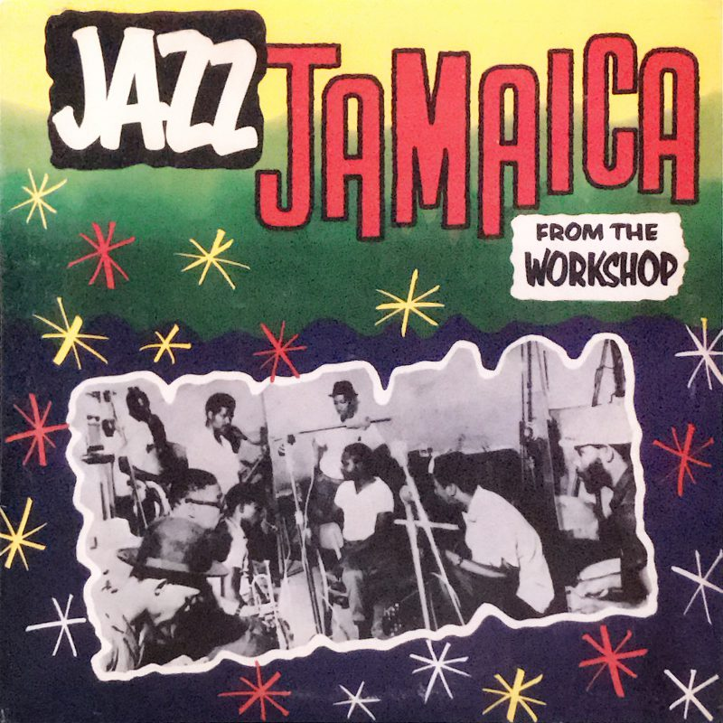 Jazz Jamaica From The Workshop
