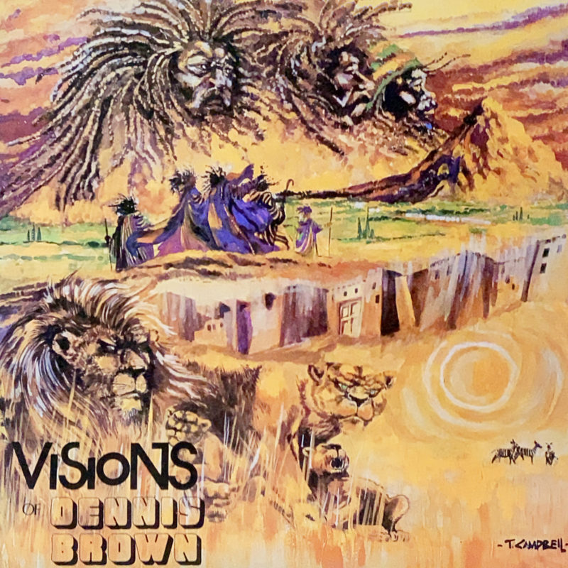 Visions of Dennis Brown